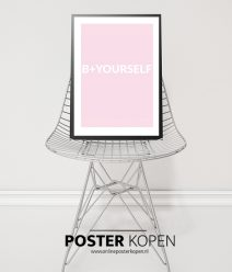 Be-Yourself-roze-poster-onlineposterkopen
